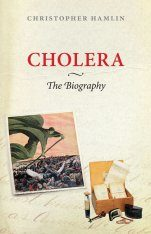 Cholera: The Biography