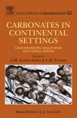 Carbonates in Continental Settings: Geochemistry, Diagenesis and Applications