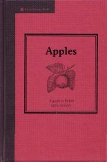 Apples: A Guide to British Apple Varieties