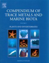 Compendium of Trace Metals and Marine Biota (2-Volume Set)