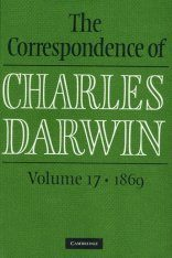 The Correspondence of Charles Darwin, Volume 17: 1869