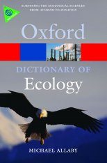 The Oxford Dictionary of Ecology