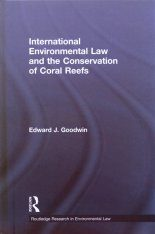 International Environmental Law and the Conservation of Coral Reefs