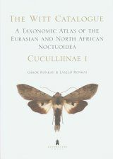 The Witt Catalogue, Volume 2: A Taxonomic Atlas of the Eurasian and North African Noctuoidea