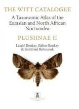 The Witt Catalogue, Volume 4: A Taxonomic Atlas of the Eurasian and North African Noctuoidea