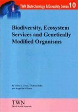 Biodiversity, Ecosystem Services and Genetically Modified Organisms