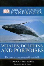 DK Handbook: Whales, Dolphins and Porpoises