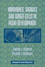 Hormones, Signals and Target Cells in Plant Development