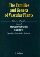 The Families and Genera of Vascular Plants, Volume 10