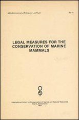 Legal Measures for the Conservation of Marine Mammals