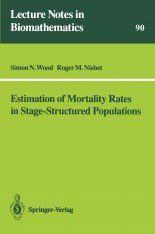 Estimation of Mortality Rates in Stage-Structured Populations
