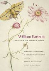 William Bartram, the Search for Nature's Design
