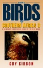 Birds of Southern Africa, Volume 3 (Region 2)