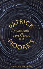 Patrick Moore's Yearbook of Astronomy 2016