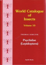 World Catalogue of Insects, Volume 10: Psychidae (Lepidoptera)