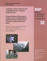 A Rapid Biological Assessment of Three Sites in the Mountains of Southwest China Hotspot, Ganzi Prefecture, Sichuan Province, China