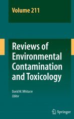 Reviews of Environmental Contamination and Toxicology, Volume 211