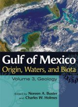 Gulf of Mexico Origin, Waters, and Biota, Volume 3