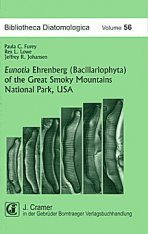 Bibliotheca Diatomologica, Volume 56: Eunotia Ehrenberg (Bacillariophyta) of the Great Smoky Mountains National Park, USA