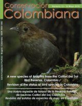Conservación Colombiana 13: A new species of Antpitta from the Colibrí del Sol Bird Reserve, Columbia/Revision of the status of bird species in Colombia