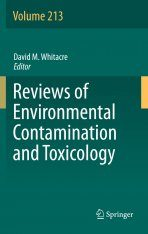 Reviews of Environmental Contamination and Toxicology, Volume 213