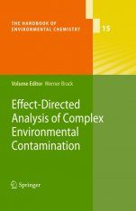 Effect-Directed Analysis of Complex Environmental Contamination