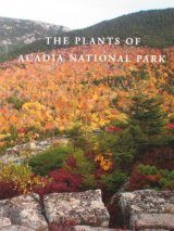 The Plants of Acadia National Park