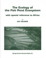 The Ecology of the Fish Pond Ecosystem with Special Reference to Africa