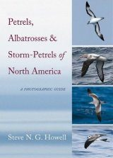 Petrels, Albatrosses & Storm-Petrels of North America