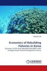 Economics of Rebuilding Fisheries in Korea