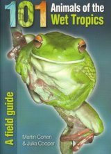101 Animals of the Wet Tropics