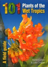 101 Plants of the Wet Tropics