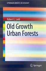 Old-Growth Urban Forests
