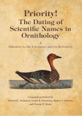 Priority! The Dating of Scientific Names in Ornithology