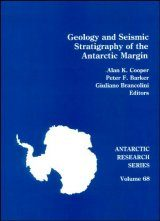 Geology and Seismic Stratigraphy of the Antarctic Margin, Volume 1