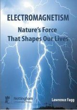 Electromagnetism: Nature's Force That Shapes Our Lives