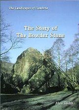 The Story of the Bowder Stone