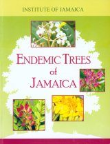 Endemic Trees of Jamaica