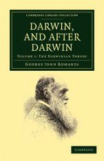 Darwin, and After Darwin, Volume 1