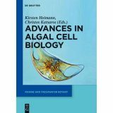 Advances in Algal Cell Biology