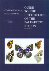 Nymphalidae Part 4 (Guide to the Butterflies of the Palearctic Region)