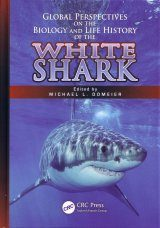 Global Perspectives on the Biology and Life History of the White Shark