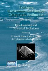 Tracking Environmental Change Using Lake Sediments, Volume 5
