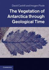 The Vegetation of Antarctica through Geological Time
