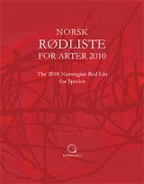 The 2010 Norwegian Red List for Species / Norsk Rodliste for After 2010