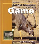 A Guide to Animal Diseases in South Africa: Game
