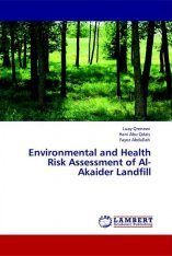 Environmental and Health Risk Assessment of Al-Akaider Landfill