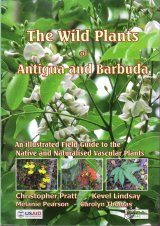 The Wild Plants of Antigua and Barbuda