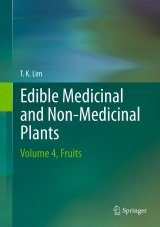 Edible Medicinal And Non-Medicinal Plants, Volume 4: Fruits