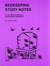 Beekeeping Study Notes for the BBKA Certificate in Beekeeping Husbandry